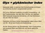 glyx glyk mischer index