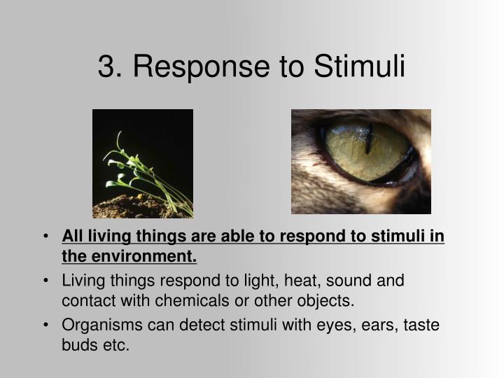 3. Response to Stimuli