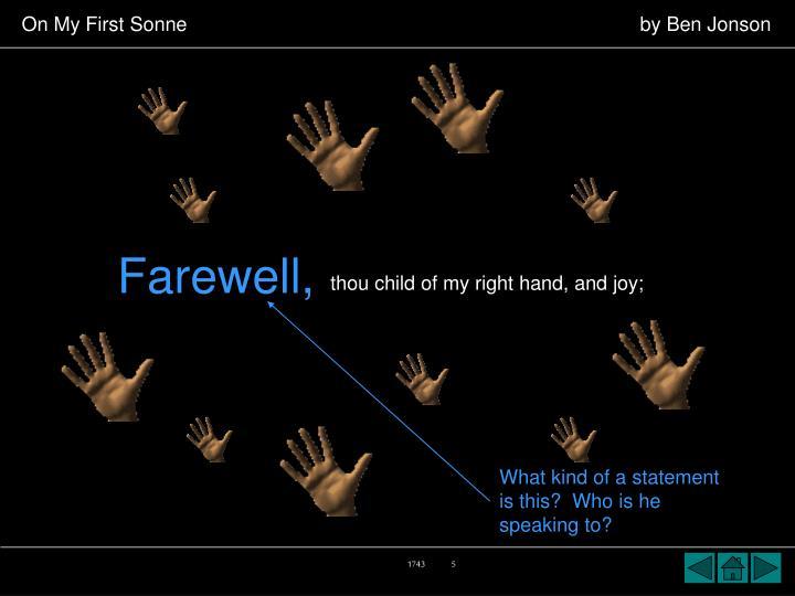 Farewell,