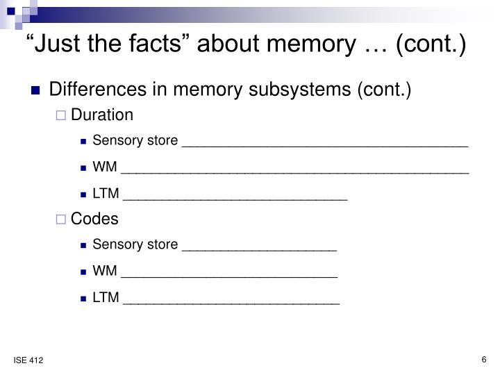 """Just the facts"" about memory … (cont.)"