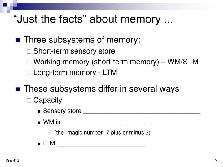 """Just the facts"" about memory ..."