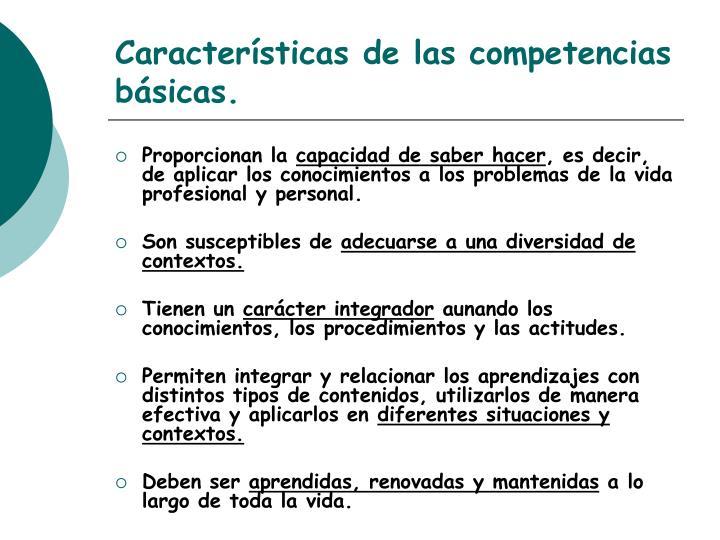 Características de las competencias básicas.