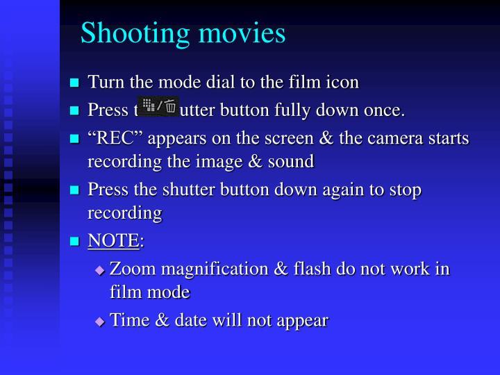 Shooting movies