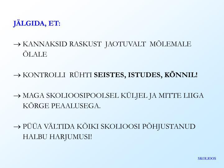 JÄLGIDA, ET: