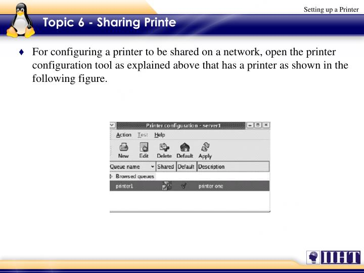 Topic 6 - Sharing Printe