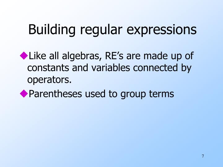 Building regular expressions