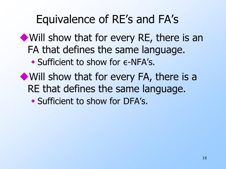 Equivalence of RE's and FA's