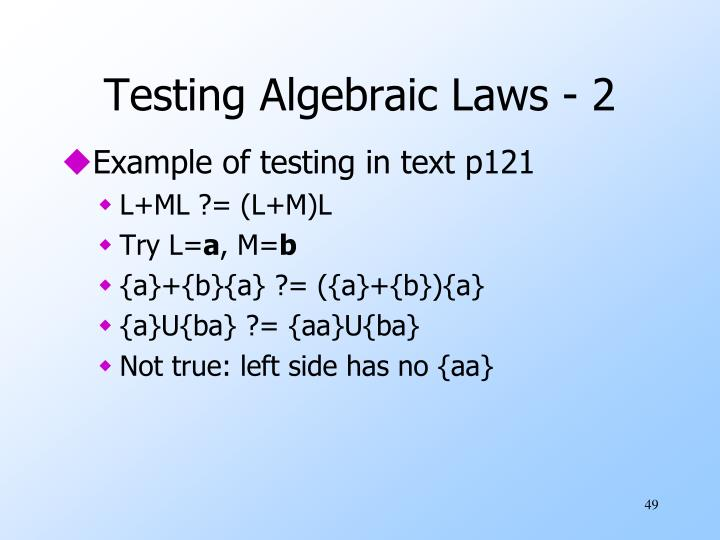 Testing Algebraic Laws - 2