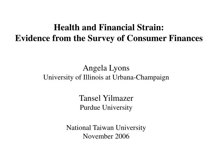 Health and financial strain evidence from the survey of consumer finances