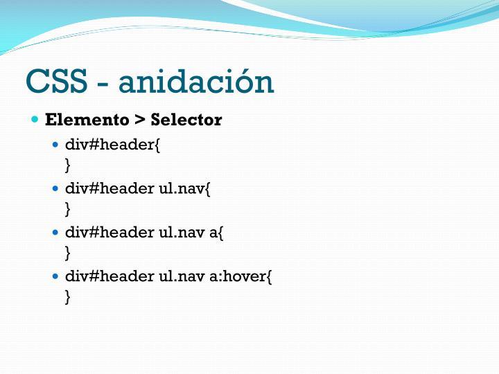 CSS - anidación