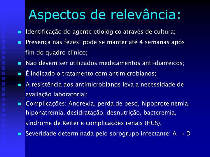 Identificação do agente etiológico através de cultura;