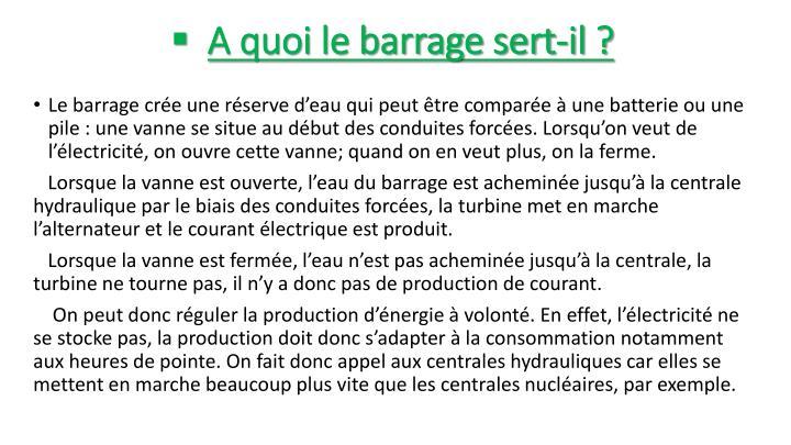 Préférence Fonctionnement du réservoir d'un barrage : à quoi sert un barrage  WW71