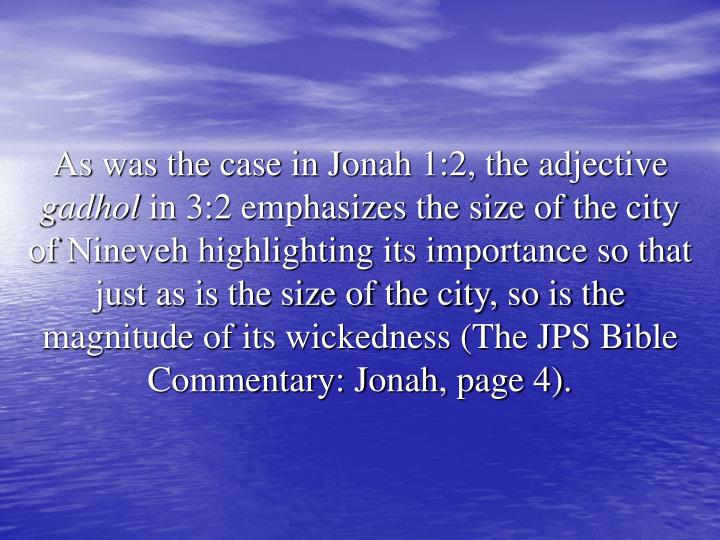 As was the case in Jonah 1:2, the adjective