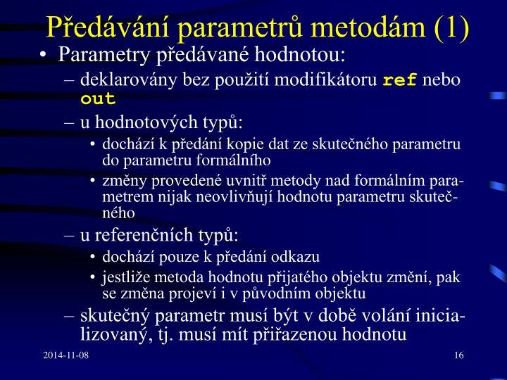 Předávání parametrů metodám (1)