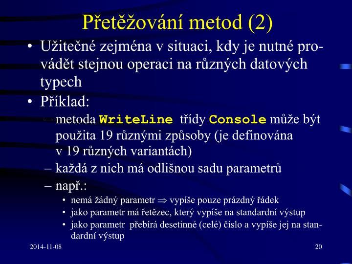 Přetěžování metod (2)