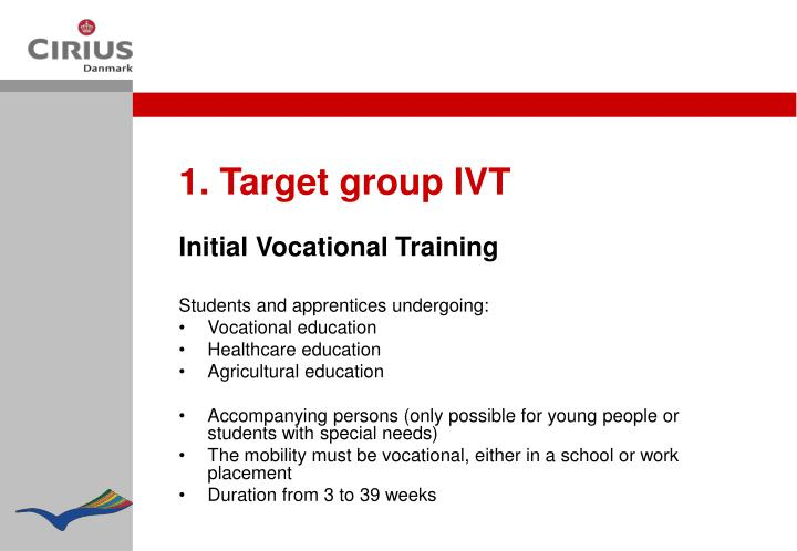 1. Target group IVT