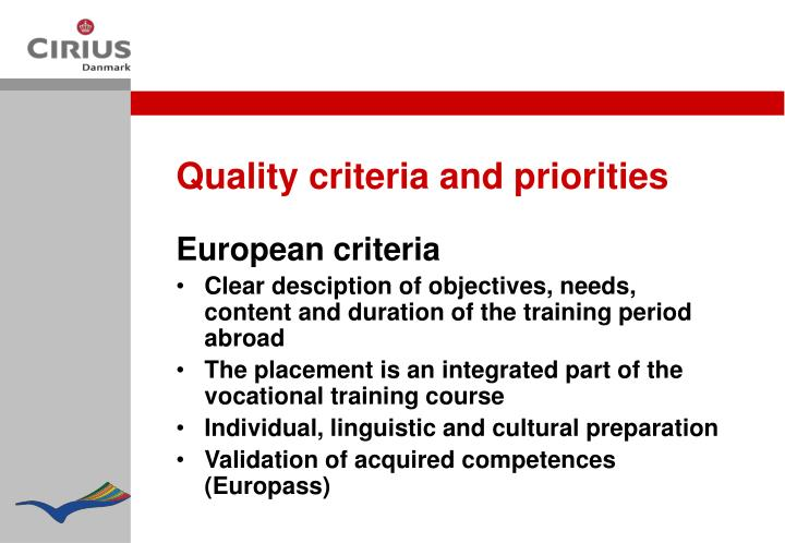 Quality criteria and priorities