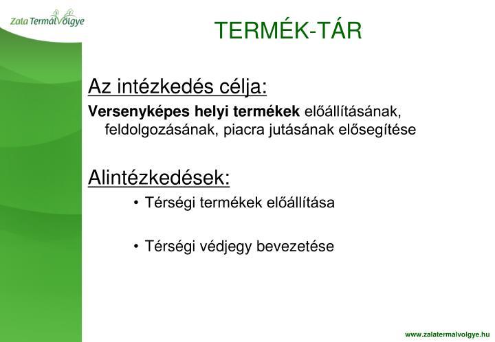 TERMÉK-TÁR