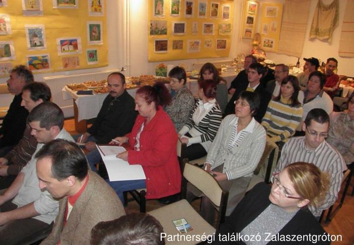 Partnerségi találkozó Zalaszentgróton