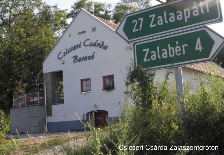 Csicseri Csárda Zalaszentgróton