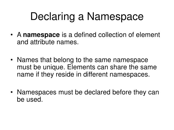 Declaring a Namespace