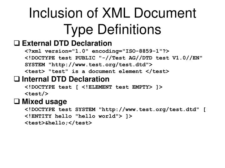 Inclusion of XML Document Type Definitions
