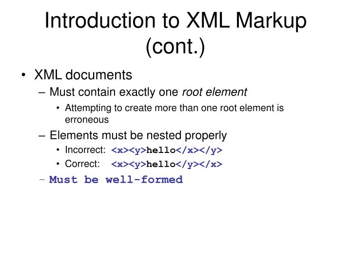Introduction to XML Markup (cont.)