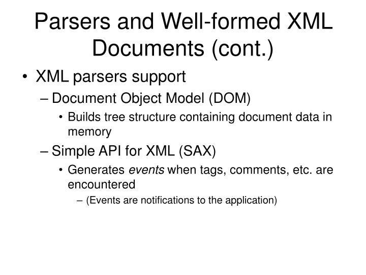 Parsers and Well-formed XML Documents (cont.)