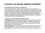l examen du liquide c phalo rachidien