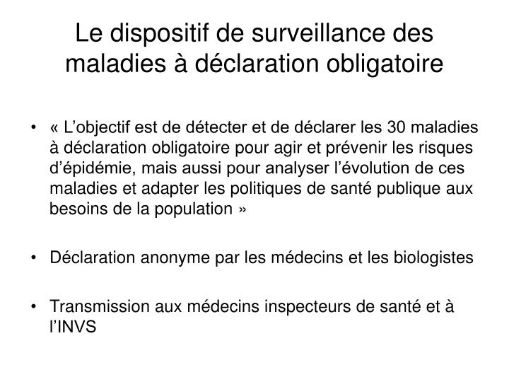 Le dispositif de surveillance des maladies à déclaration obligatoire