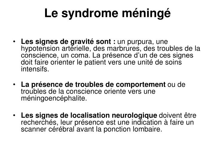Le syndrome méningé