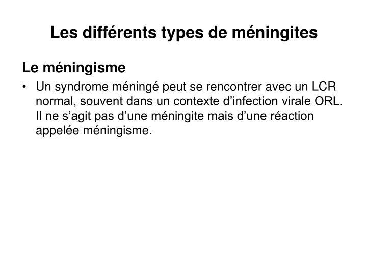 Les différents types de méningites