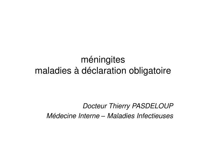 M ningites maladies d claration obligatoire