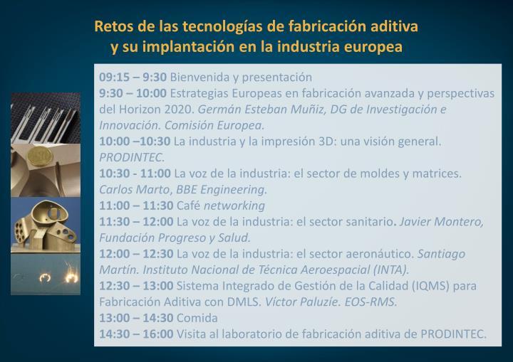 Retos de las tecnologías de fabricación aditiva