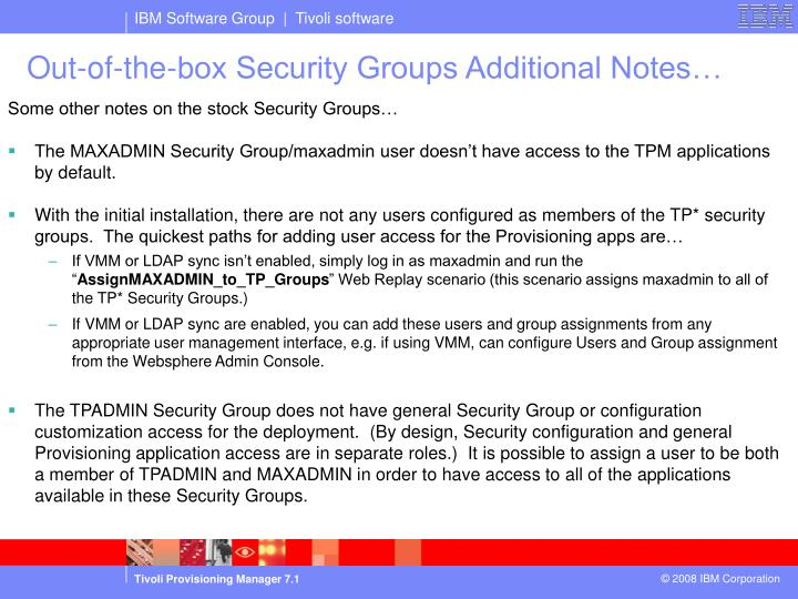 Out-of-the-box Security Groups Additional Notes…