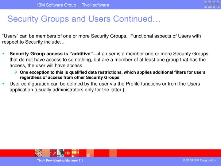 Security Groups and Users Continued…