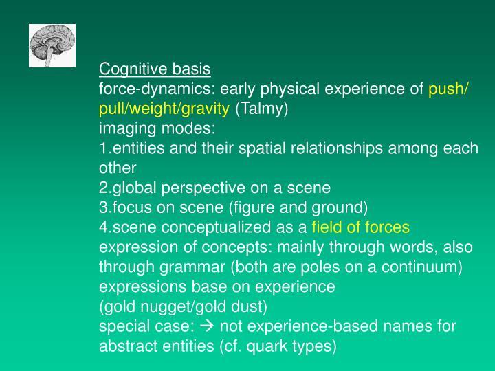 Cognitive basis