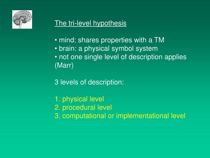 The tri-level hypothesis
