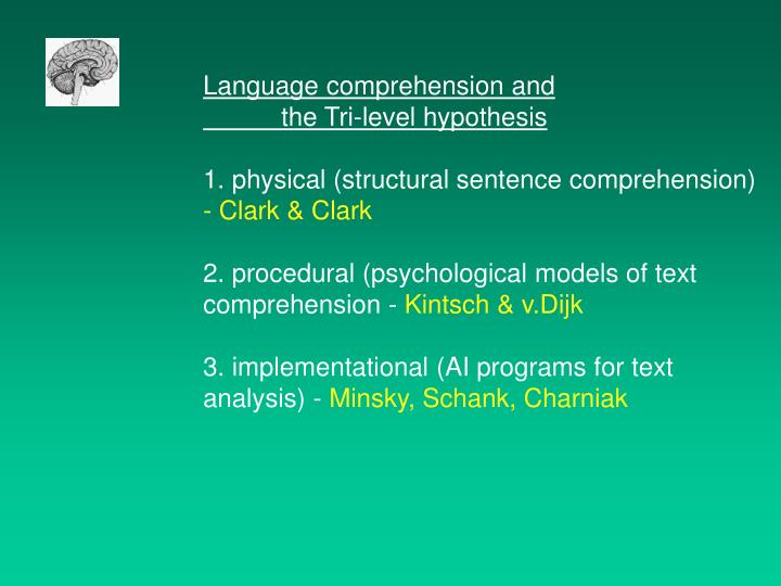 Language comprehension and
