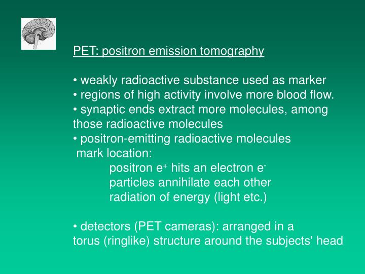 PET: positron emission tomography