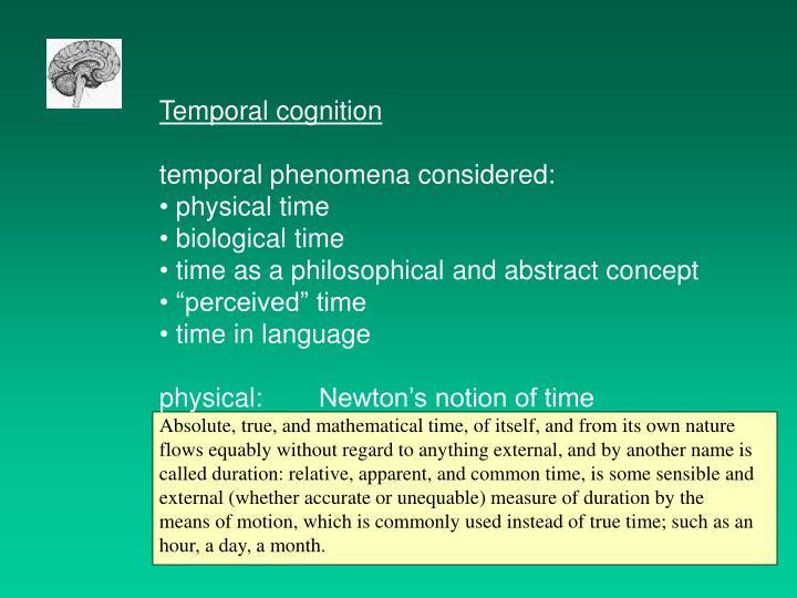 Temporal cognition