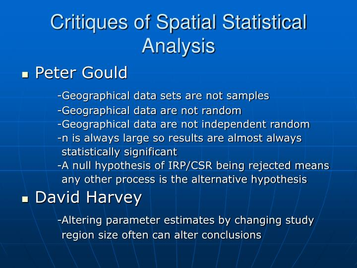 Critiques of Spatial Statistical Analysis