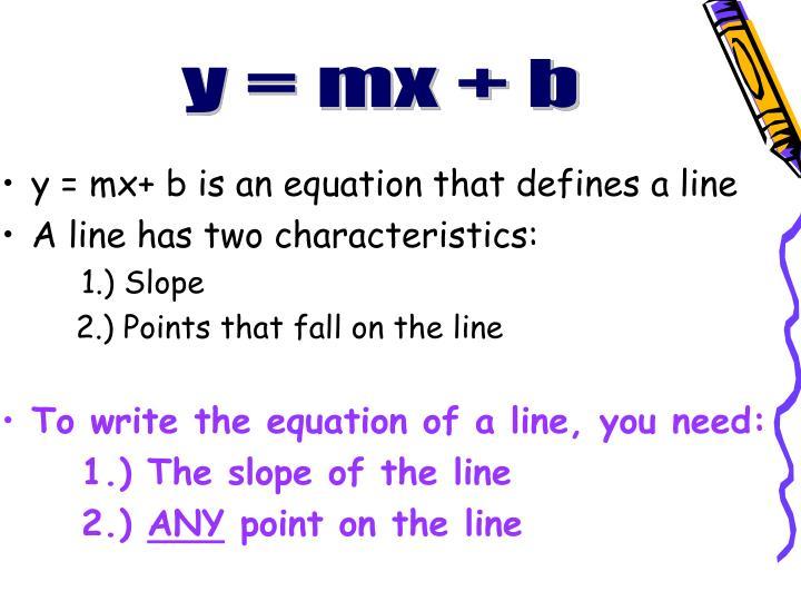 y = mx + b