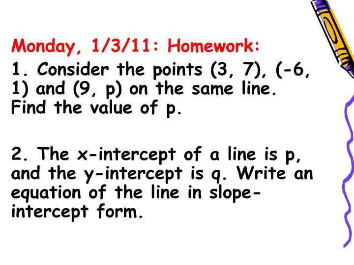 Monday, 1/3/11: Homework: