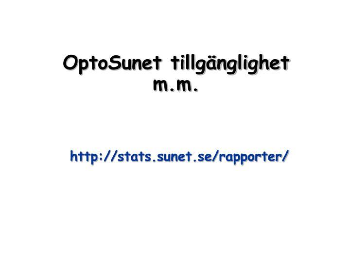 OptoSunet tillgänglighet m.m.
