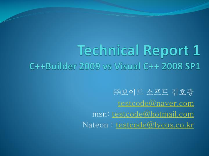 Technical report 1 c builder 2009 vs visual c 2008 sp1