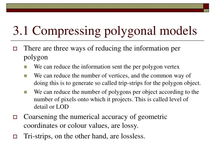 3 1 compressing polygonal models