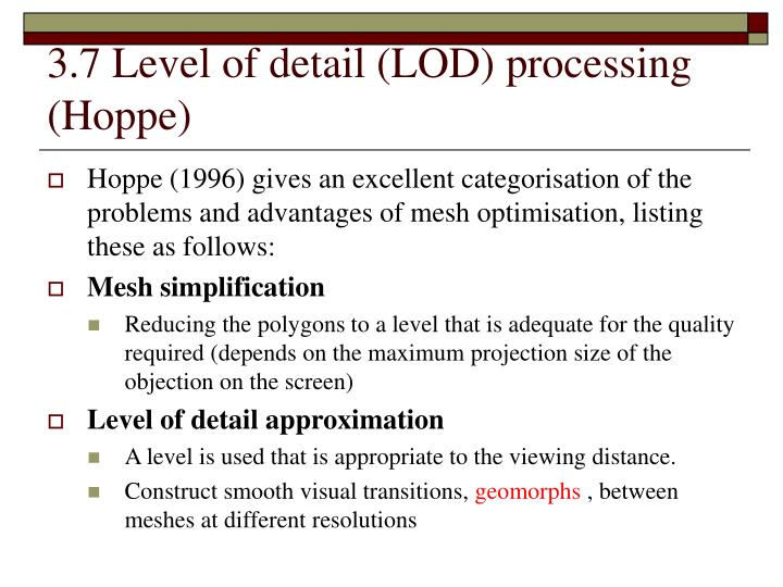 3.7 Level of detail (LOD) processing (Hoppe)