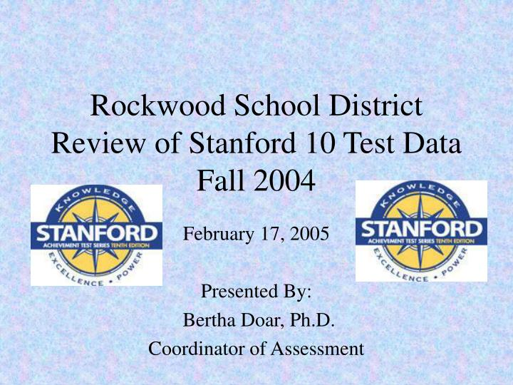 Rockwood school district review of stanford 10 test data fall 2004