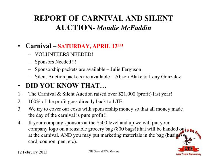 REPORT OF CARNIVAL AND SILENT AUCTION